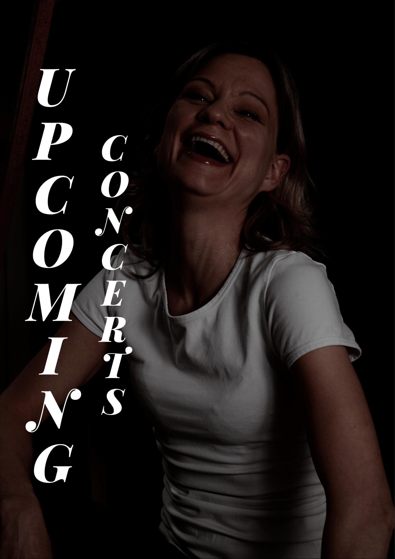 Affisch på Petra Valman som skrattar. Text Upcoming concerts